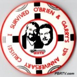 A button commemorating the O'Brien & Garry 13th Anniversary Cruise on the Gateway Clipper.
