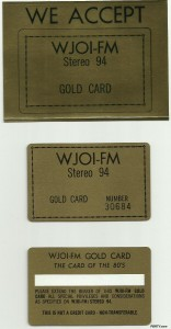 The WJOI Gold Card. (Click for larger photo.)